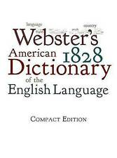 NEW Webster's 1828 American Dictionary of the English Language by Noah Webster