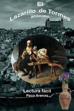 El Lazarillo de Tormes : Lectura Facil by Francisco Martínez Lopez and Paco...