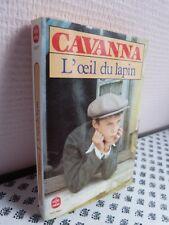 L'OEIL DU LAPIN - CAVANNA - LIVRE DE POCHE