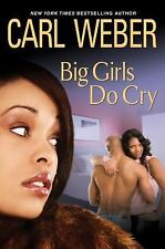 Big Girls Do Cry; African American, love, dating, relationships, romance, hate