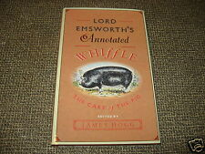 Lord Emsworth's Annotated Whiffle The Care Of The Pig Edited By James Hogg