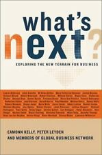 NEW - What's Next?: Exploring the New Terrain for Business