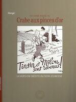 Tintin Hergé Du crabe rouge au crabe aux pinces d'Or Le Soir jeunesse