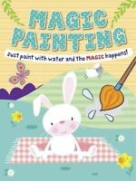 Magic Painting Book Bunny: Just Paint with Water and the Magic Happens! NEW