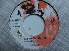 GHISLAIN Chanson idiote / l USINE 60745