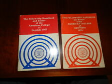 The Fellowship Handbook & Roster of the American College of Dentists 1977 & 1979