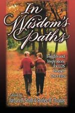 In Wisdom's Path: Insights and Inspirations for Lds Women over Fifty