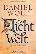 Das Licht der Welt: Historischer Roman von Wolf,  Daniel | Buch | Zustand gut