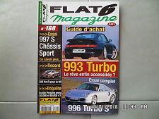 FLAT 6 N°168 02/2005 Guide achat PORSCHE 993 Turbo 996 Turbo S 997 S  J37