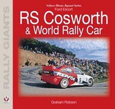 Ford Escort RS Cosworth & World Rally Coche libro papel