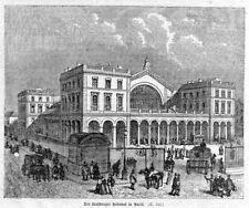 Paris Straßburger Bahnhof  Holzstich 1867  Eisenbahn