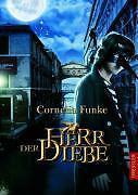 Herr der Diebe. Sonderausgabe mit Filmbildern von Cornelia Funke (2005, Gebundene Ausgabe)