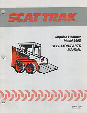 "SCAT TRAK 360S IMPULSE HAMMER OPERATOR'S &  PARTS MANUAL ""NEW"" 1988"