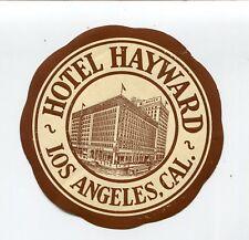 Vintage Hotel Luggage Label HOTEL HAYWARD Los Angeles CA