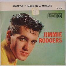 JIMMIE RODGERS: Secretly / Make Me a Miracle ROULETTE 45 w/ PS NM Super