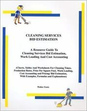 Cleaning Services Bid Estimation : A Resource Guide to Maintaining Your Own...