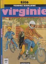 BD TITO TENDRE BANLIEUE T1 VIRGINIE EDITION 1995 CASTERMAN PORT PRIX COÛTANT
