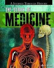The Story of Medicine (Journey Through History) by Ward, Brian