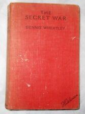 first edition: THE SECRET WAR DENNIS WHEATLEY (HB HUTCHINSON Ist Ed 1937)
