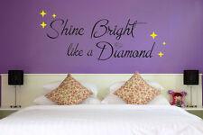 Shine Bright como un diamante-Rihanna Vinilo Pared Arte Citar Pegatina letras de canciones