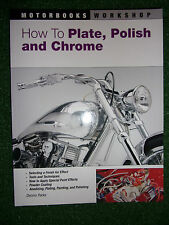 HOW TO PLATE POLISH & CHROME MOTORBOOKS WORKSHOP MANUAL BOOK GUIDE bikes & cars