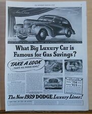 1939 magazine ad for Dodge - Big Luxury Car Famous For Gas Savings, Luxury Liner