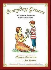 Everyday Graces: Child's Book Of Good Manners (Foundations), Karen Santorum, Goo