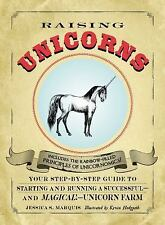 Raising Unicorns : Your Step-by-Step Guide to Starting and Running a Successful…