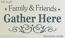 Joanie Stencil Family Friend Gather Here Cottage Chic Shabby Craft Prim Art Sign