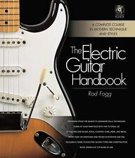 The Electric Guitar Handbook A Complete Course in Modern Technique 000332846