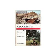 GEOGRAPHIE GENERALE par Jean-Pierre ALLIX Collection Max Derruau Ed. MASSON 1962