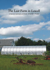 """""""The Last Farm in Lowell"""" documentary movie - New DVD. FREE SHIPPING!"""