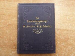 Entscheidungskampf Steinitz-Zukertort 1886 um die Weltmeisterschaft  1. Auflage!