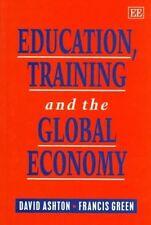 USED (GD) Education, Training and the Global Economy by David Ashton