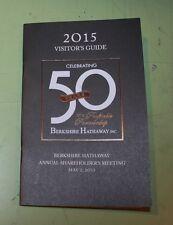 2015  BERKSHIRE HATHAWAY SHAREHOLDERS MEETING VISITORS GUIDE  warren buffett