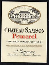 POMEROL ETIQUETTE CHATEAU SAMSON 1970/1980  RARE  §16/10§