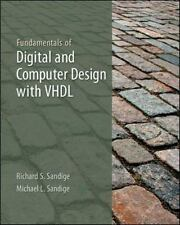 Fundamentals of Digital and Computer Design with VHDL by Sandige, Richard, Sand