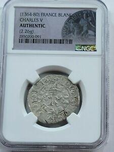 NGC Authentic Charles V AR Blanc. France, 1364-1380 AD