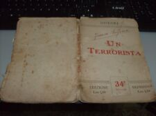 UN TERRORISTA di NOTARI  CASA EDITRICE DI AVANGUARDIA 1910 - FUTURISMO