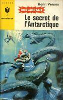 Henri Vernes - Le Secret de l'Antarctique - Pierre Joubert