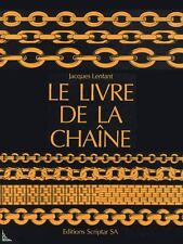 La livre de la chaîne - The chain's book - French book