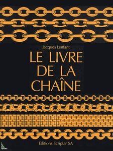 La livre de la chaîne - The chain's book - French book