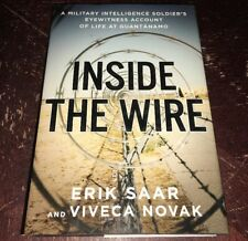 """""""INSIDE THE WIRE""""  Soldiers Account Of Life At Guantanamo Saar Novak 2005  HC/DJ"""