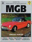 MG MGB GT COUPE & ROADSTER ( 1962 - 1980 ) DIY RESTORATION MANUAL