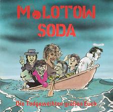MOLOTOW SODA Die Todgeweihten grüßen euch CD (1991 Day-Glo) Original, Neu!