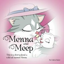 Menna And Meep.by Baker, Valerie  New 9781483637426 Fast Free Shipping.#