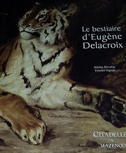 Le Bestiaire d'Eugène Delacroix