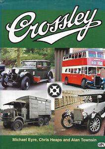 Crossley Motors by Michael Eyre, Alan Townsin, Chris Heaps (Hardback, 2002)