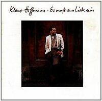 Es muss aus Liebe sein von Hoffmann,Klaus | CD | Zustand gut
