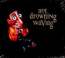 NOT DROWNING, WAVING - CIRCUS CD NEW & SEALED